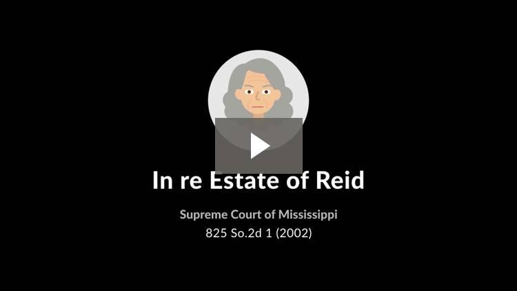 In re Estate of Reid