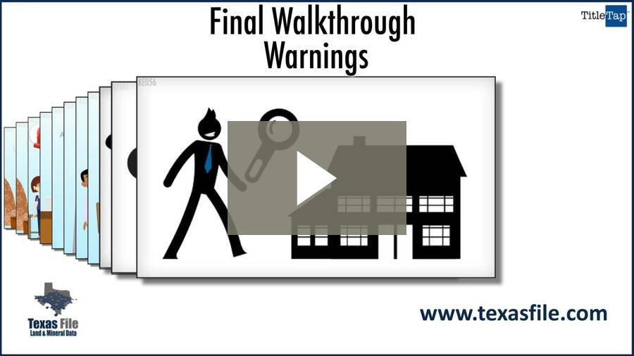 Final Walkthrough Warnings