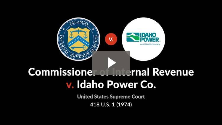 Commissioner of Internal Revenue v. Idaho Power Co.