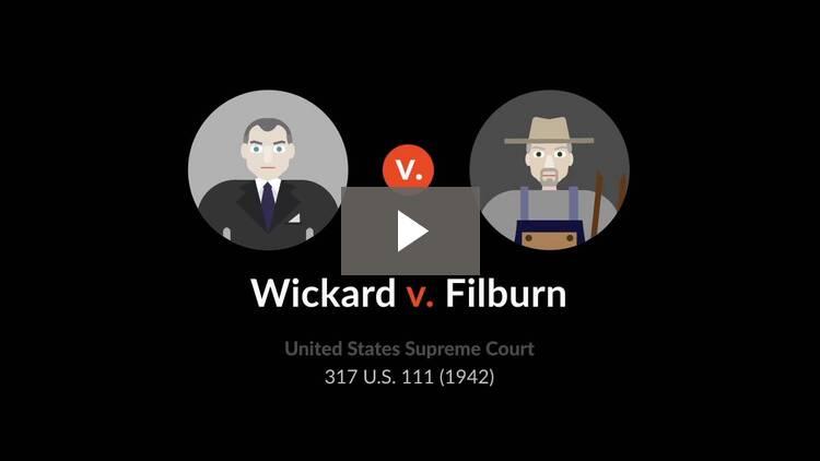 Wickard v. Filburn