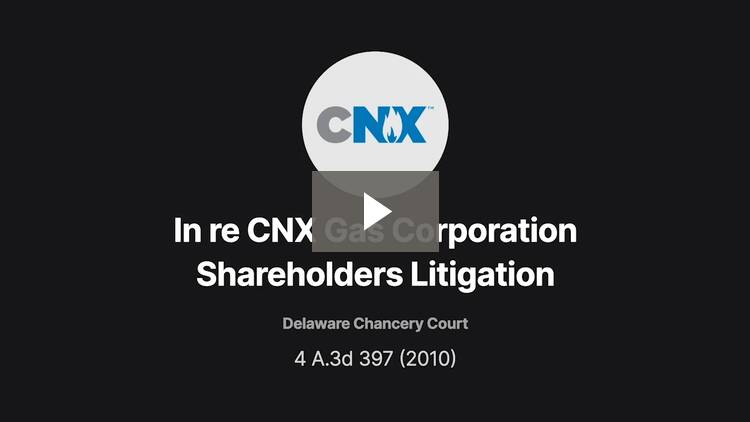 In re CNX Gas Corporation Shareholders Litigation