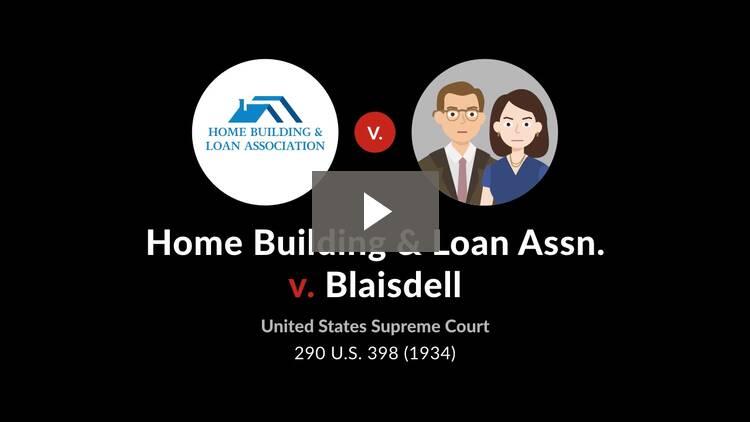 Home Building & Loan Assn. v. Blaisdell