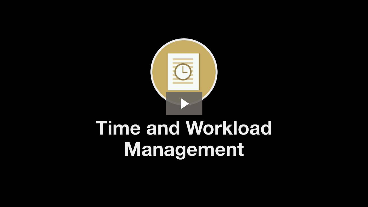 Welcome to Time and Workload Management