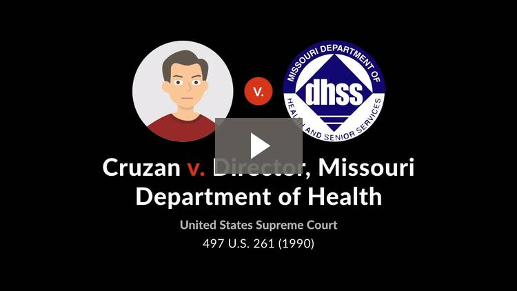 Cruzan v. Director, Missouri Department of Health