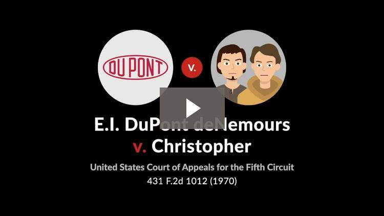 E.I. DuPont deNemours & Co. v. Christopher