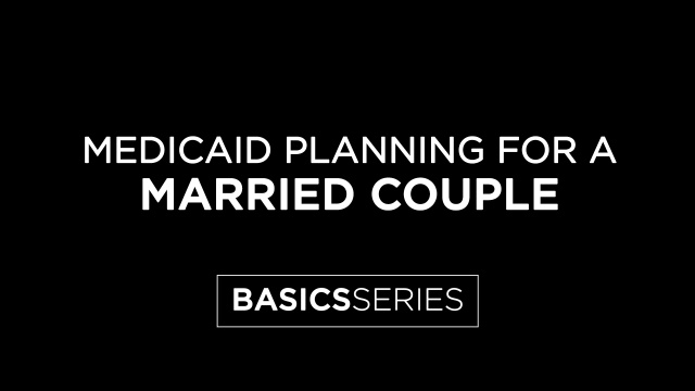 Medicaid Planning for a Married Couple