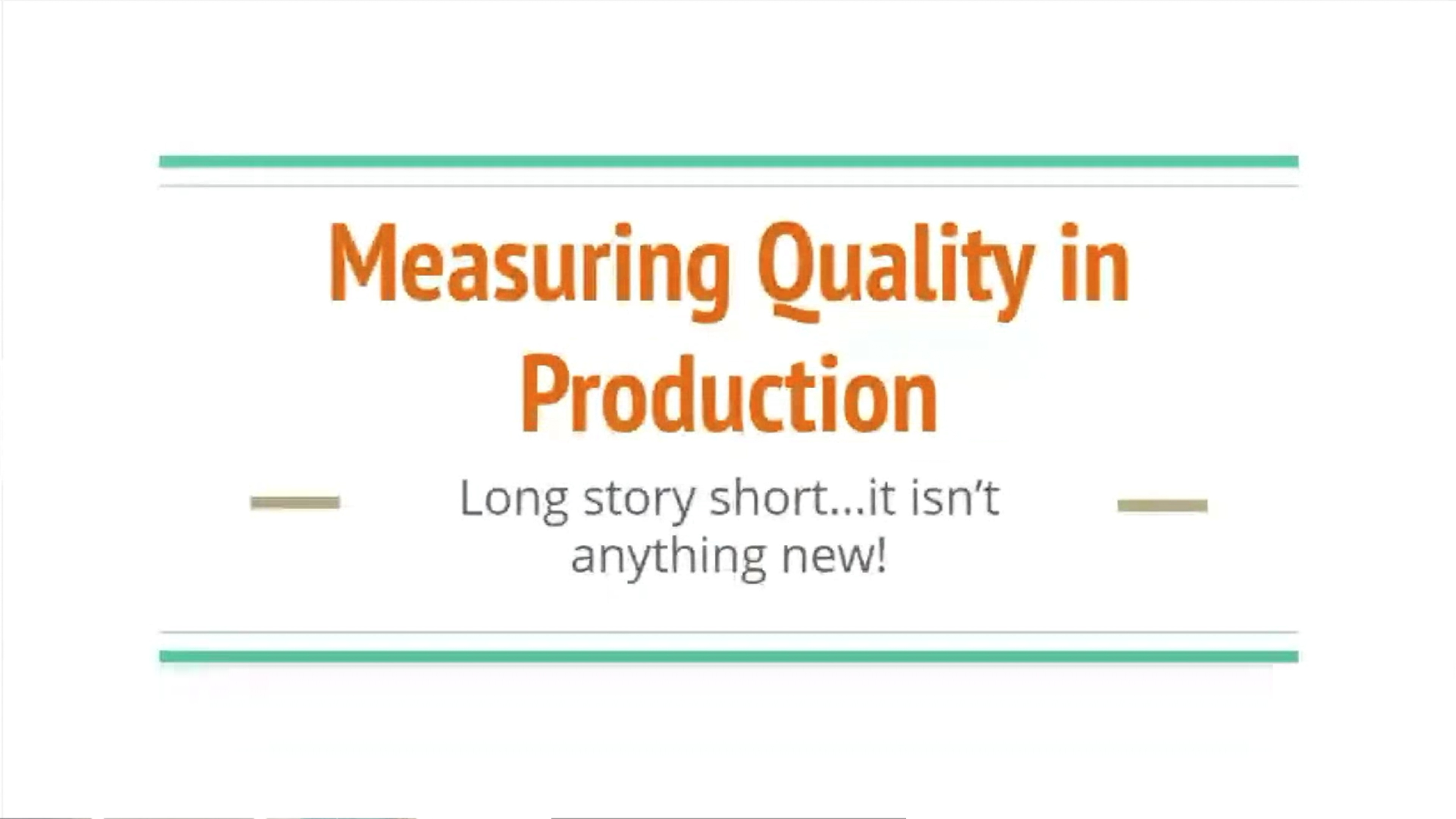 Measuring quality in production - Abby Bangser