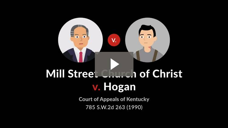 Mill Street Church of Christ v. Hogan