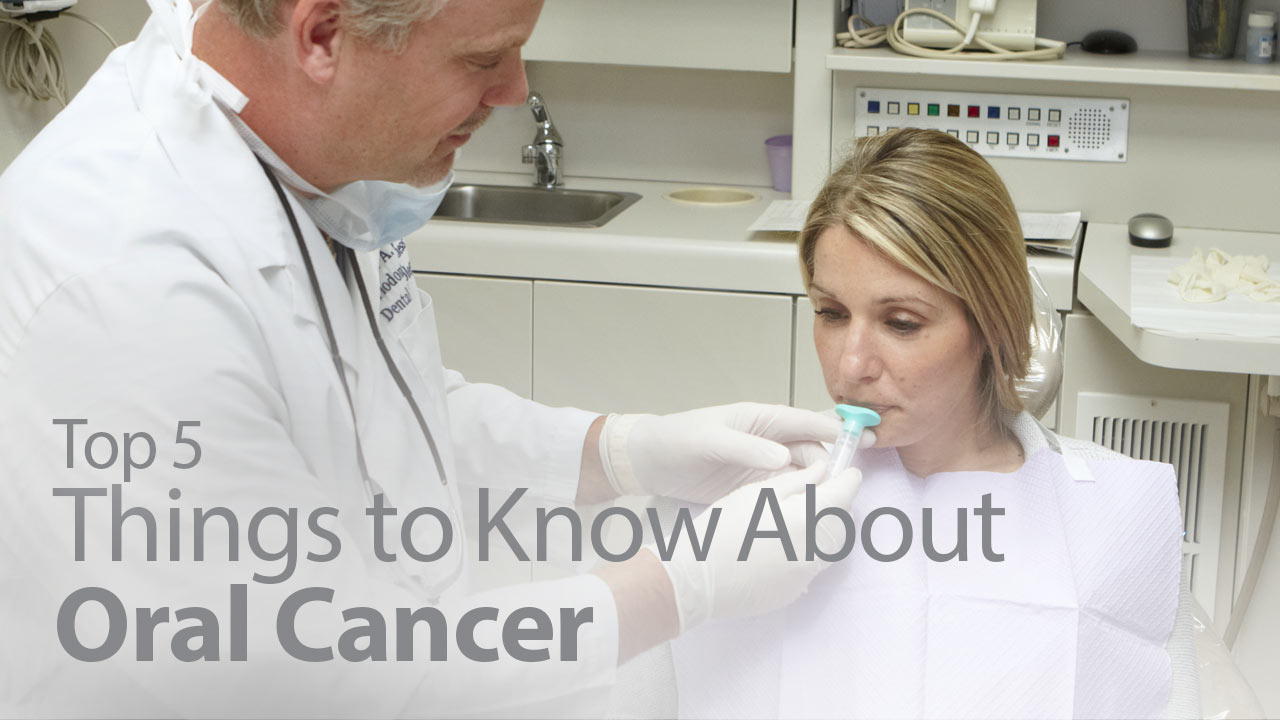 Top 5 Things to Know About Oral Cancer