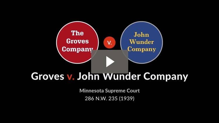 Groves v. John Wunder Co.