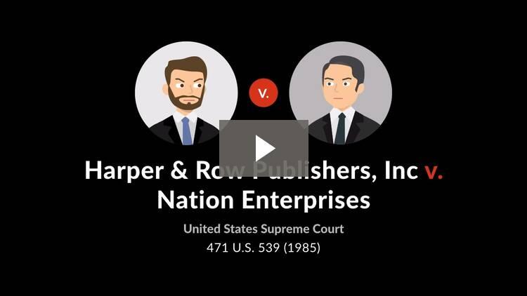 Harper & Row Publishers, Inc. v. Nation Enterprises