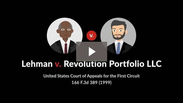 Lehman v. Revolution Portfolio L.L.C.
