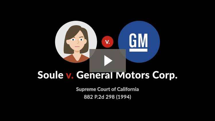 Soule v. General Motors Corp.