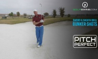 Pitch Perfect - Bunkers: The Sword & Sheath Drill