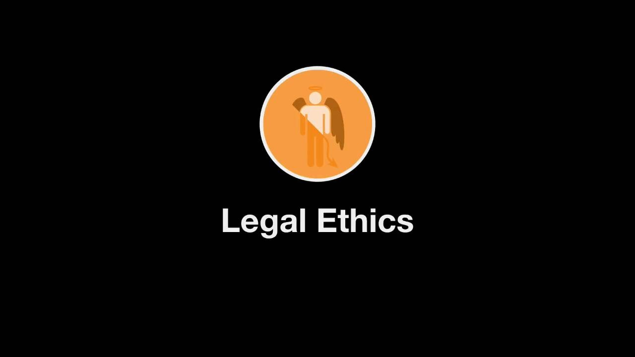 Welcome to Legal Ethics thumbnail