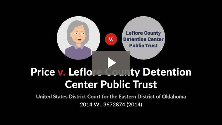 Price v. Leflore County Detention Center Public Trust