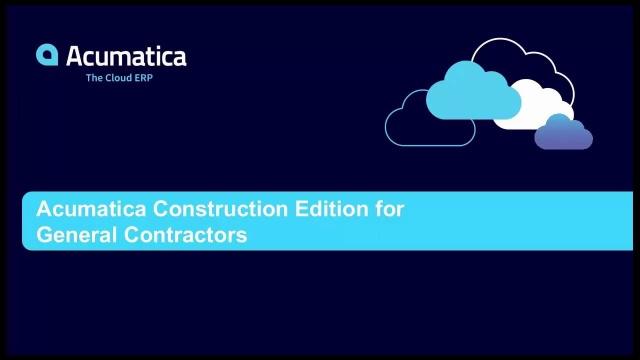 Acumatica Construction Edition for General Contractors