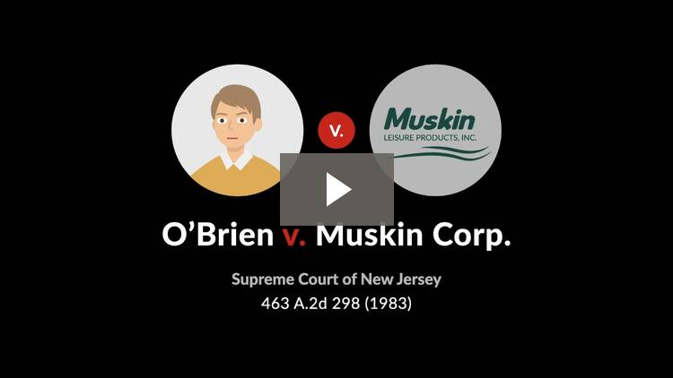O'Brien v. Muskin Corp.