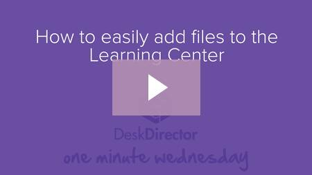 How to easily add files to the Learning Center