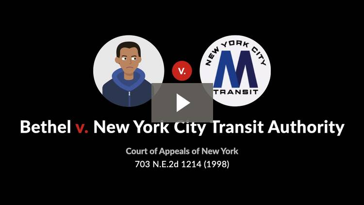 Bethel v. New York City Transit Authority