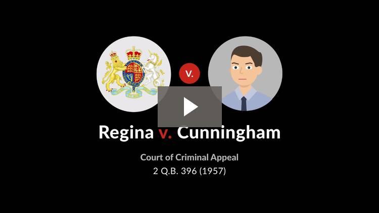 Regina v. Cunningham