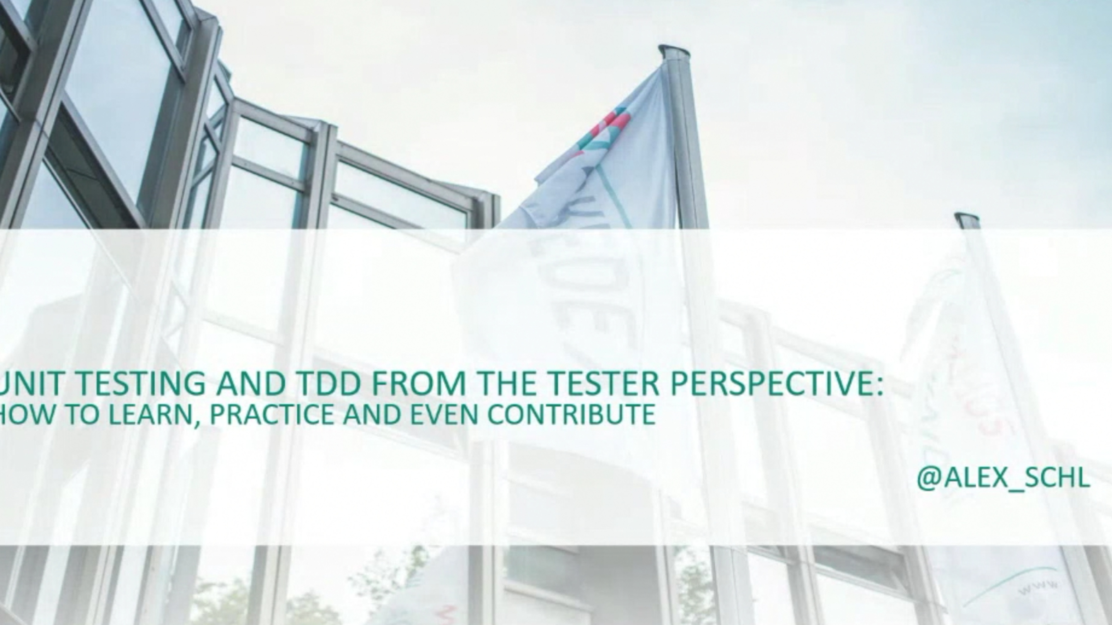 Unit Testing and TDD from the tester perspective - Alex Schladebeck