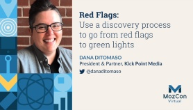 Red Flags: Use a discovery process to go from red flags to green lights