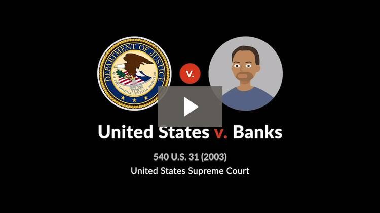 United States v. Banks