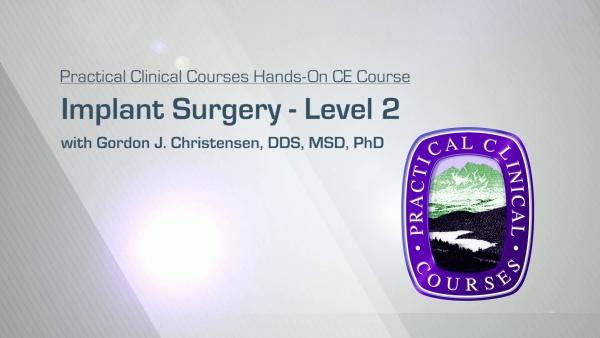 Implant Surgery - Level 2