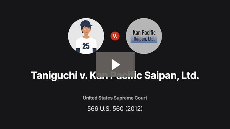 Taniguchi v. Kan Pacific Saipan, Ltd.