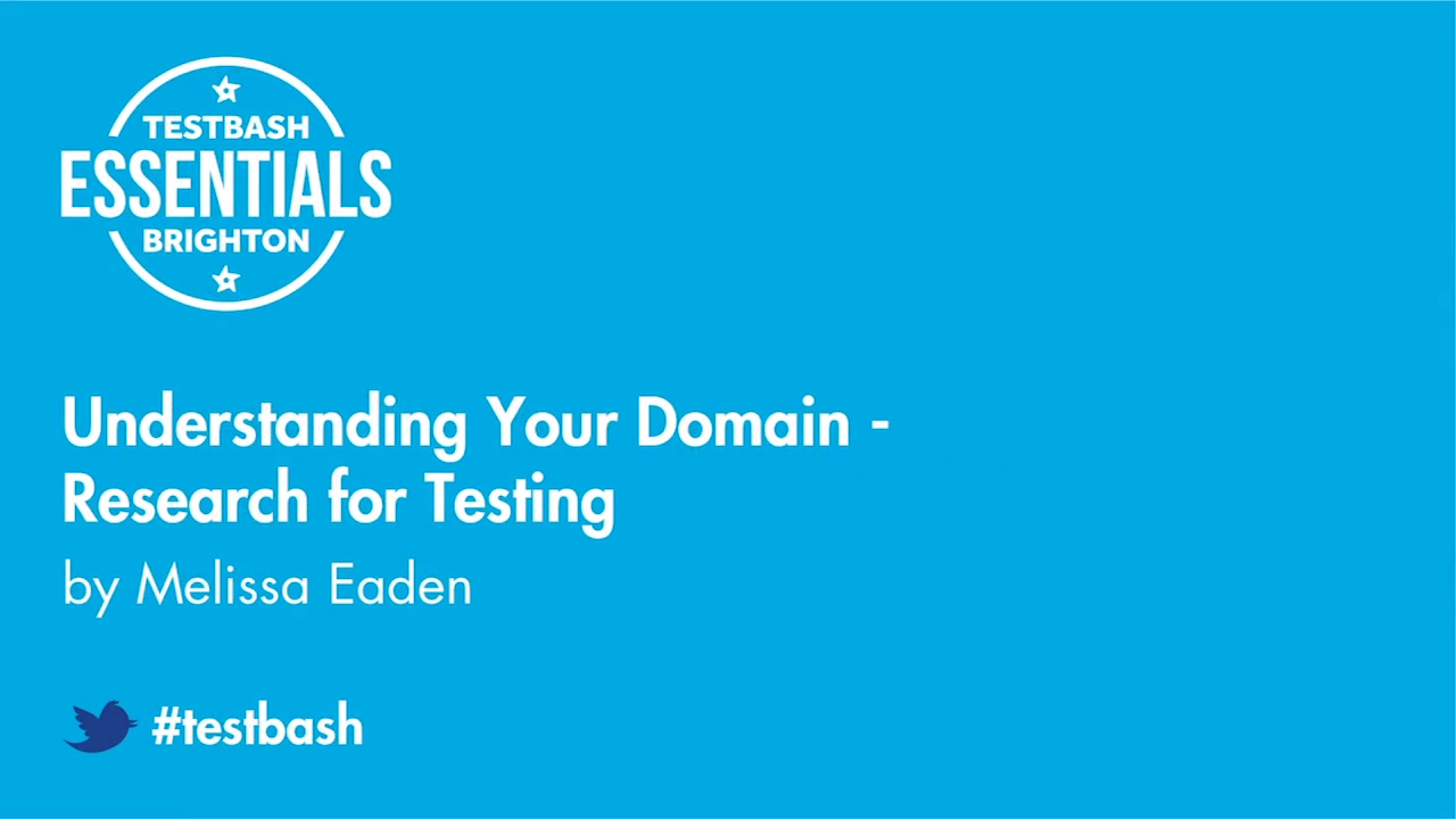 Understanding Your Domain: Research for Testing - Melissa Eaden