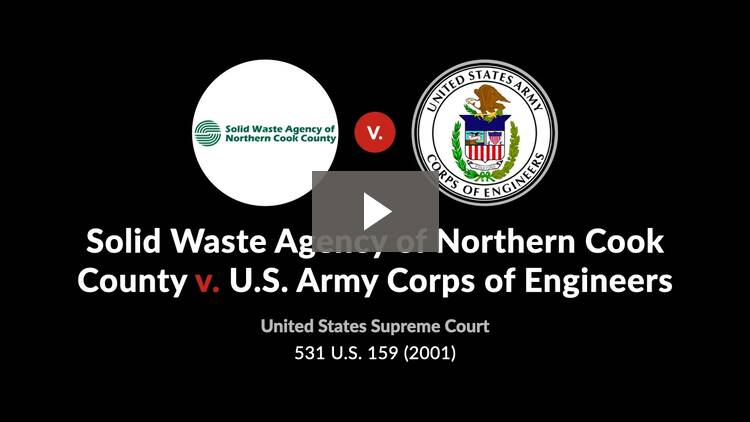 Solid Waste Agency of Northern Cook County v. U.S. Army Corps of Engineers