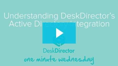 Understanding DeskDirector's Active Directory Integration
