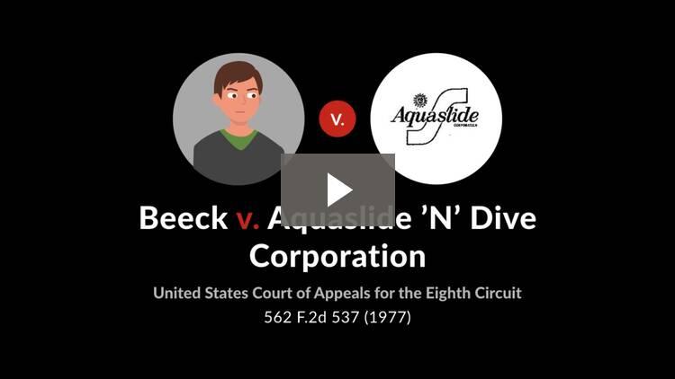Beeck v. Aquaslide 'N' Dive Corp.