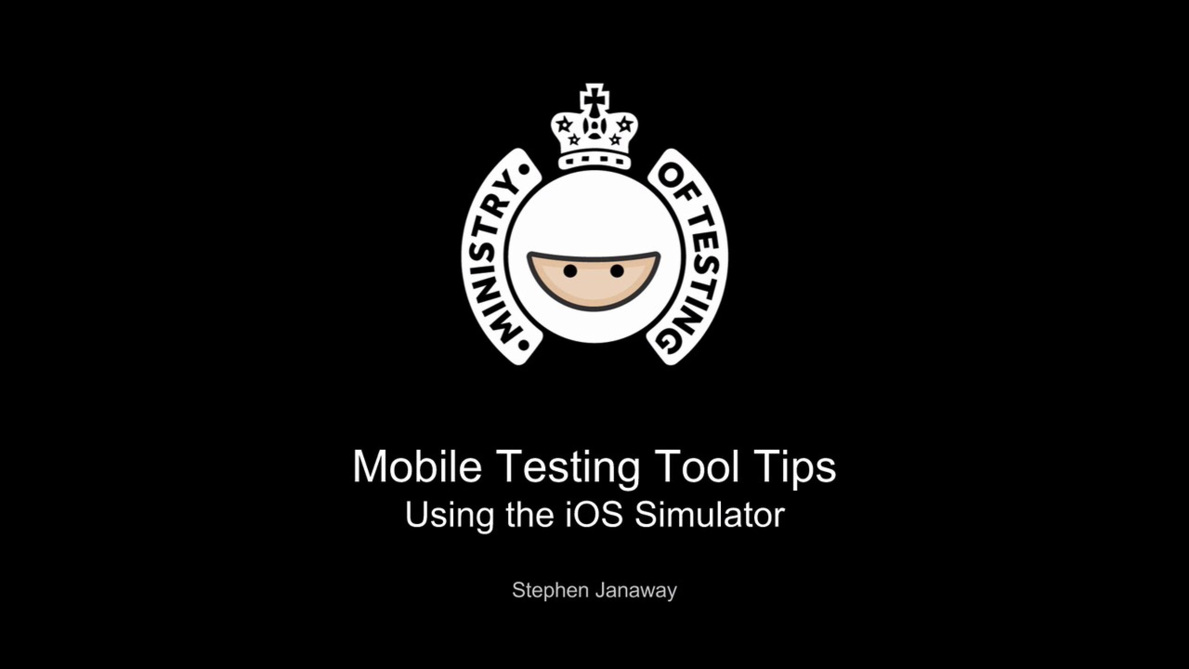 iOS Testing Using The iOS Simulator