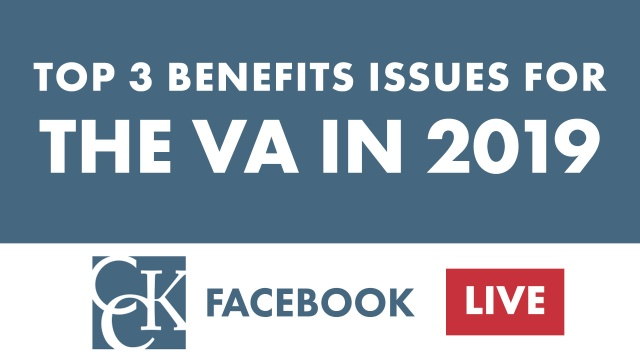 Top 3 Benefits Issues for the Department of Veterans Affairs (VA) in 2019