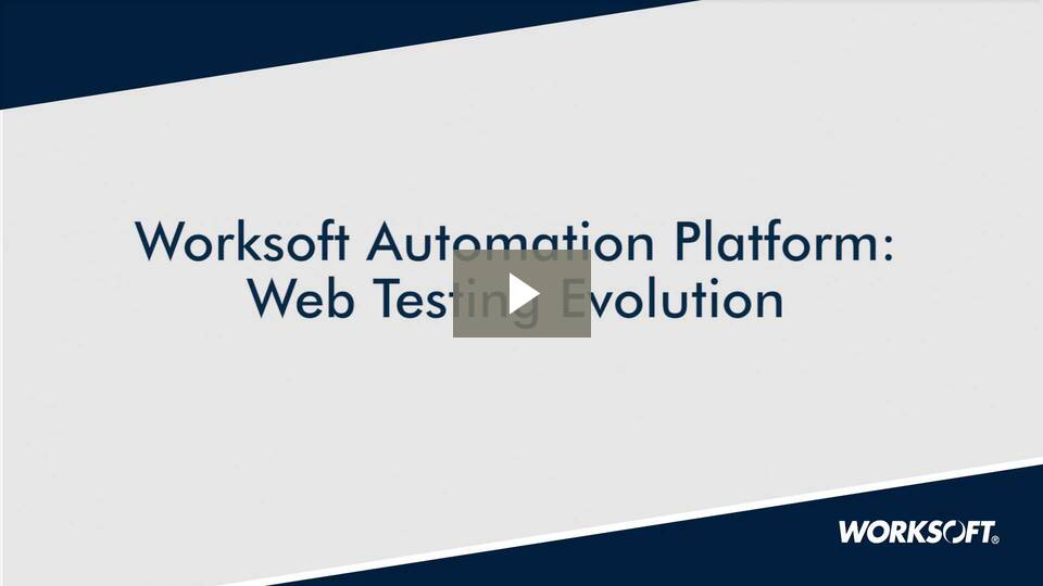 Modern Day Automated Web Testing with Worksoft