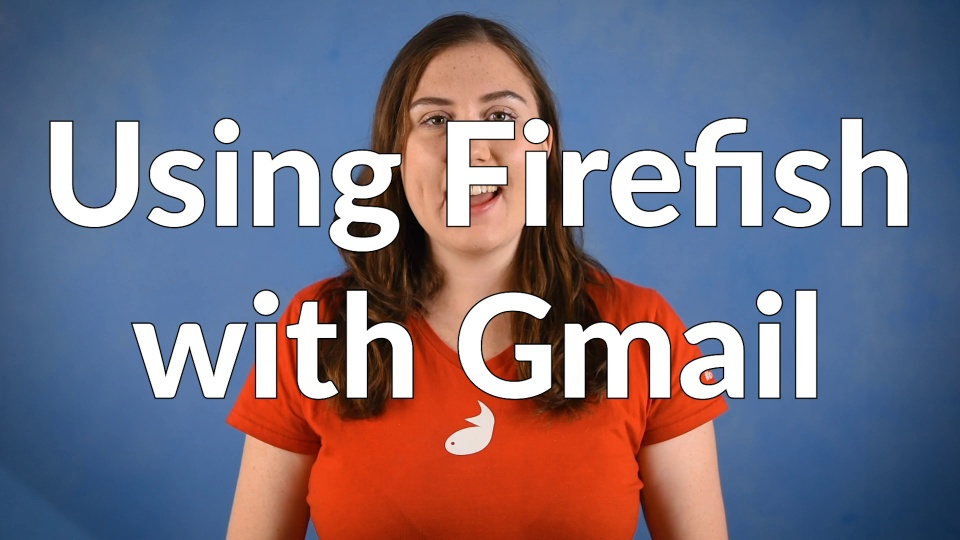 Firefish Product News: Gmail Add-In