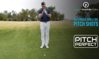 Pitch Perfect - Pitch Shot: The Finger Drill