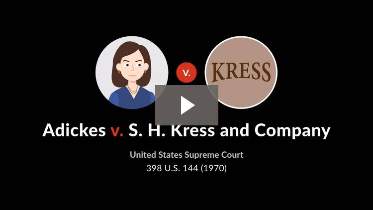 Adickes v. S. H. Kress & Co.