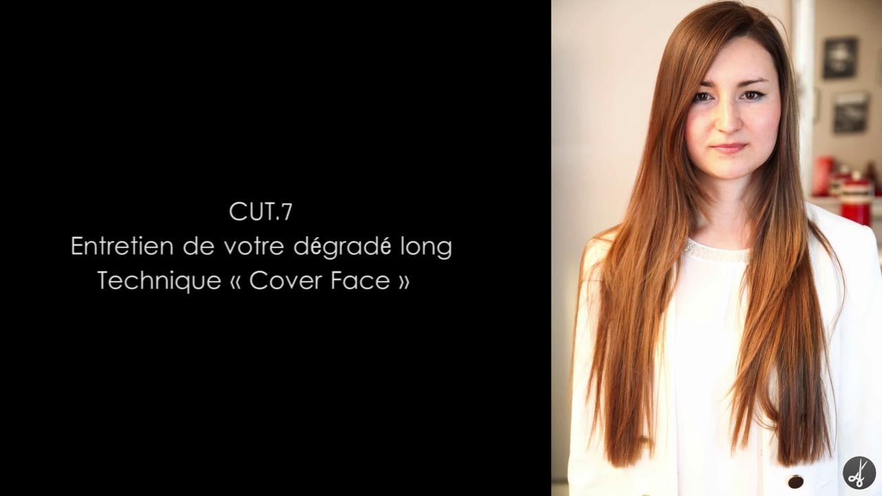 """CUT.7 Entretien de votre dégradé long - Technique """"Cover face"""""""