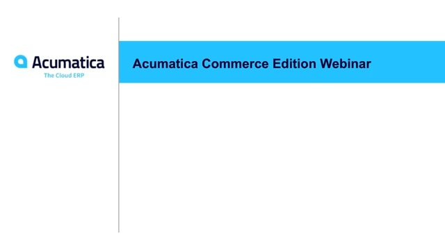 Acumatica Commerce Edition Webinar