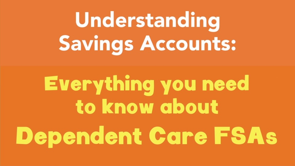 Everything you need to know about Dependent Care FSAs
