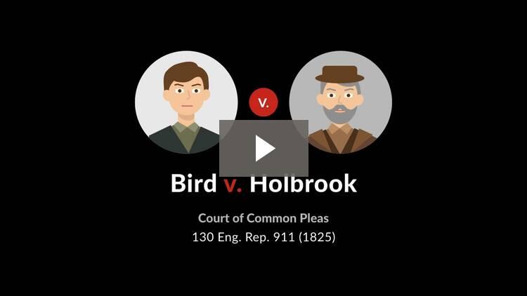 Bird v. Holbrook