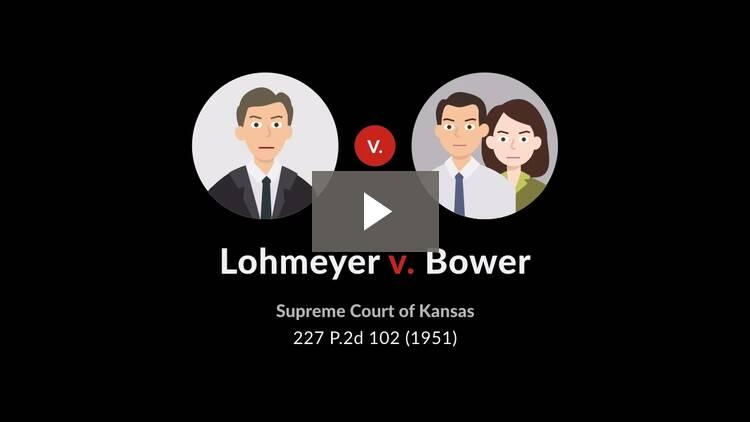 Lohmeyer v. Bower