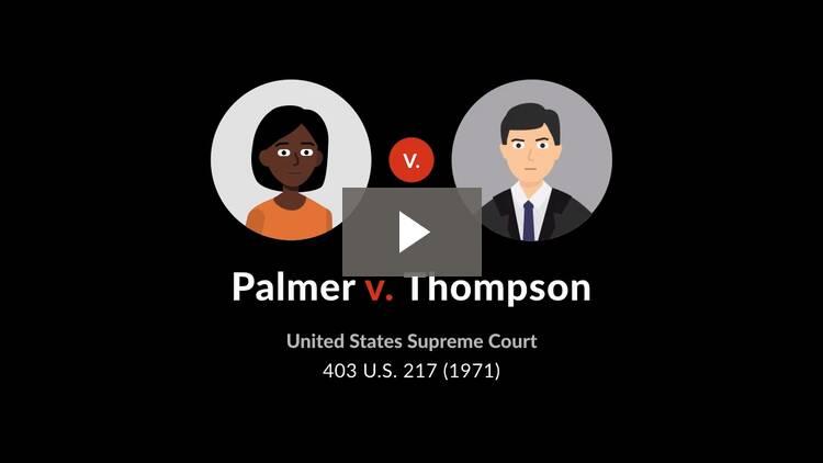 Palmer v. Thompson