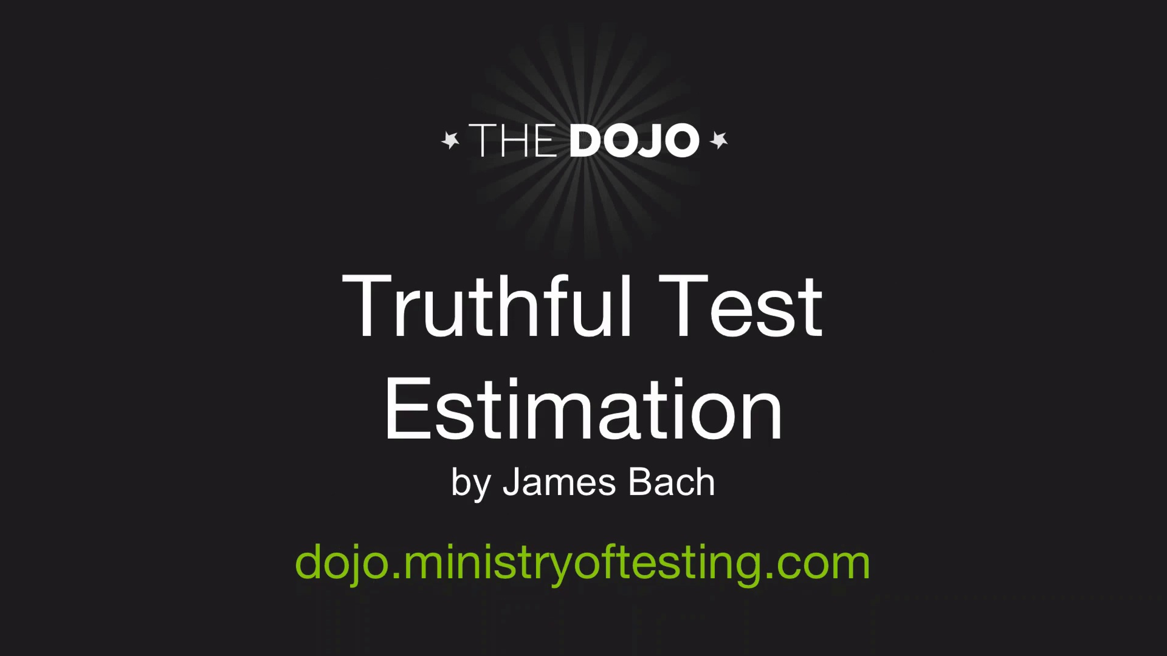 Truthful Test Estimation with James Bach