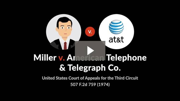 Miller v. American Telephone & Telegraph Co.