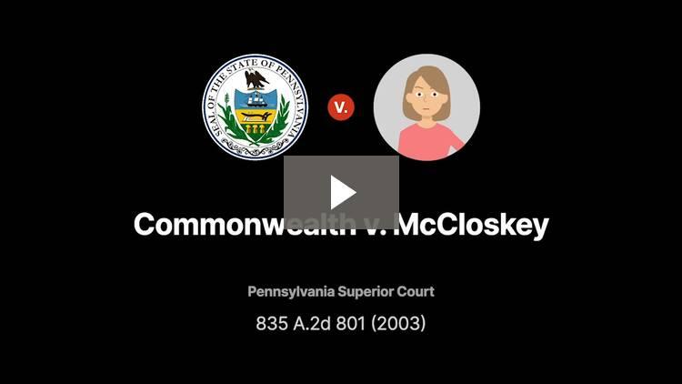 Commonwealth v. McCloskey