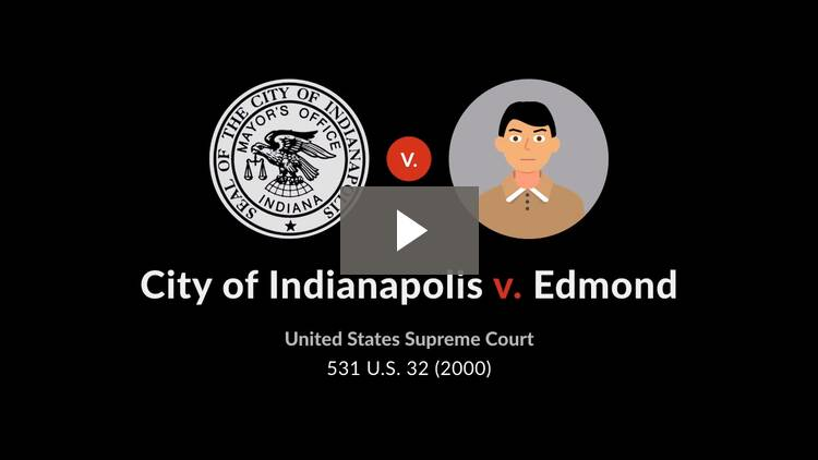 City of Indianapolis v. Edmond